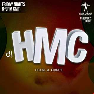 DJ HMC Club Vibez Radio (Episode 170 Friday 22nd January ) djhmc@clubvibez.co.uk