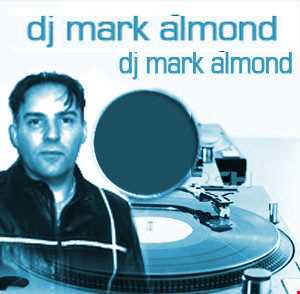 DJ Mark Almond Master Mix from 2009 - House Styles