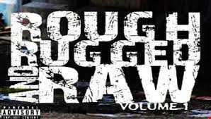 Dj Jbvicious   Rough Rugged & Raw Vol. 1 (The Rap Chronicles)
