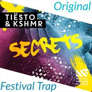 Tiësto & KSHMR feat. Vassy - Secrets (Lance's Rollercoaster Edit)