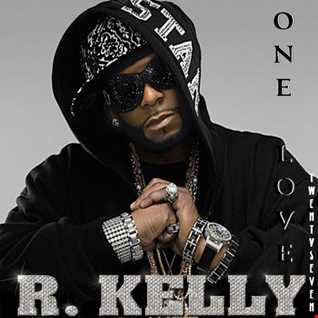 ONE LOVE 27 ft R. Kelly