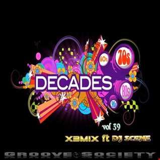 Decades XXXVIX (X3MiX ft DjScene)