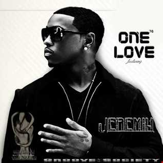 ONE LOVE 76 ft Jeremih