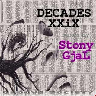 Decades XXIX (StonyGjal)