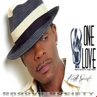 ONE LOVE 77 ft Keith Sweat