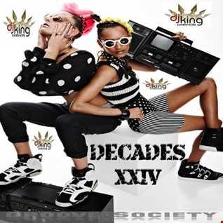 Decades XXIV (Dj King Dabaon)