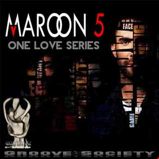 ONE LOVE 85 ft Maroon 5