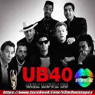 ONE LOVE 80 (Stony Gjal) ft UB40