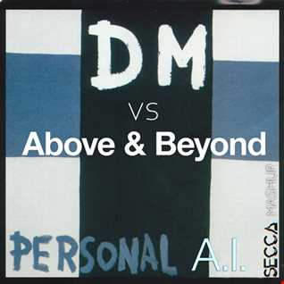Depeche Mode vs Above and beyond   Personal A.I(Secca Mashup)