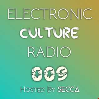 Electronic Culture Radio 009
