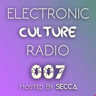 Electronic Culture Radio 007