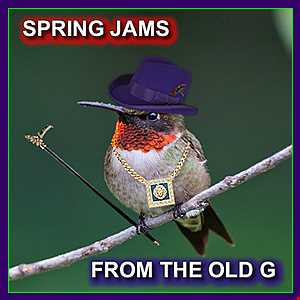 Spring Jams From The Old G