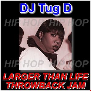 The Larger Than Life Hip Hop Throwback Jam