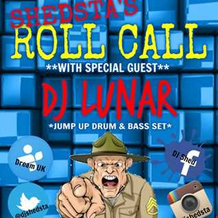 Shedsta & MC Dago with guest DJ Lunar - ROLL CALL SHOW