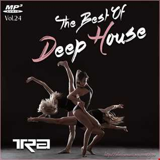 ♫ Best of Deep House Vocal House VOL.24 DJ TRA ♫