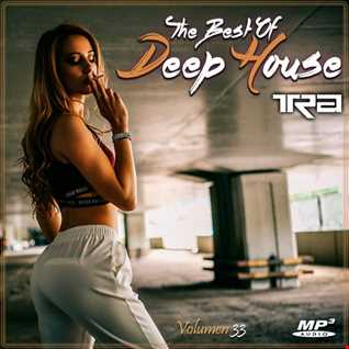 ♫ Best of Deep House Vocal House VOL.33 DJ TRA ♫