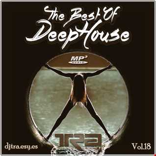 ♫ Best of Deep House Vocal House VOL.18 DJ TRA ♫
