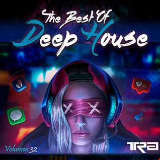 ♫ Best of Deep House Vocal House VOL.32 DJ TRA ♫