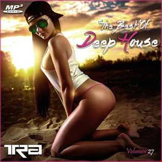 ♫ Best of Deep House Vocal House VOL.27 DJ TRA ♫