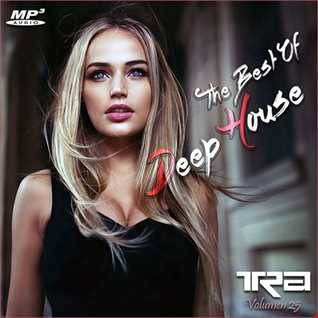 ♫ Best of Deep House Vocal House VOL.25 DJ TRA ♫