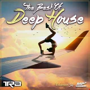 ♫ Best of Deep House Vocal House VOL.34 DJ TRA ♫