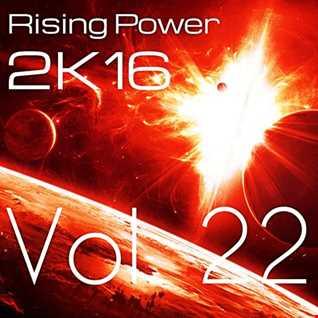 Rising Power 2K16 Vol. 22