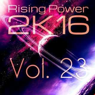 Rising Power 2K16 Vol. 23