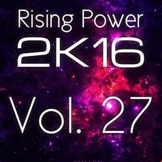 Rising Power 2K16 Vol. 27