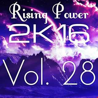 Rising Power 2K16 Vol. 28