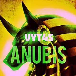 Vyt4s - Anubis