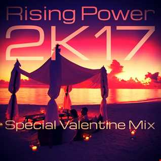 Rising Power 2K17 Valentine Special Mix
