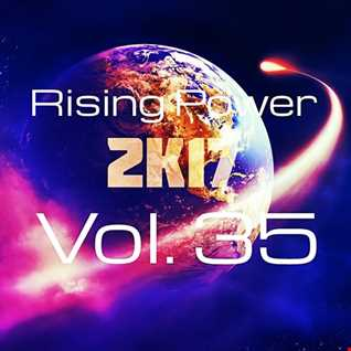 Rising Power 2K17 Vol. 35