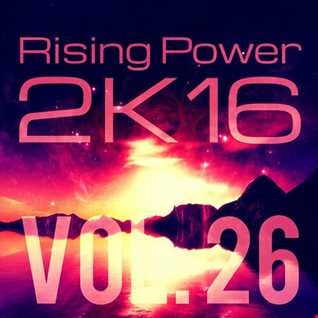 Rising Power 2K16 Vol. 26