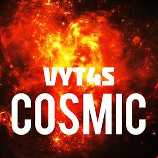 Vyt4s - Cosmic