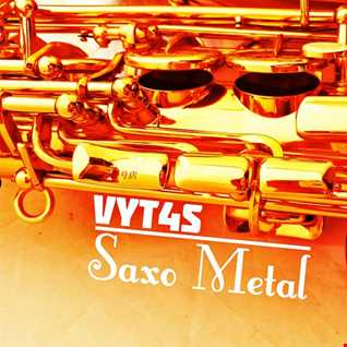 Vyt4s - Saxo Metal