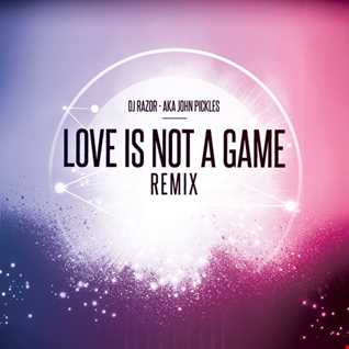 Love Is Not A Game
