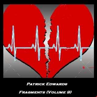 Patrick Edwards   Fragments (Volume 9)