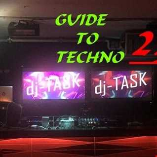 dj TASK presents A GUIDE TO TECHNO
