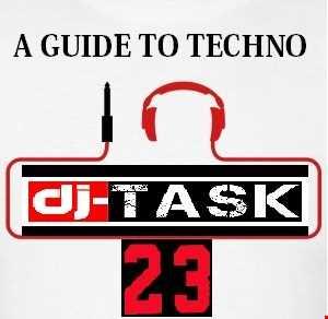 dj TASK presents A GUIDE to TECHNO no.23..