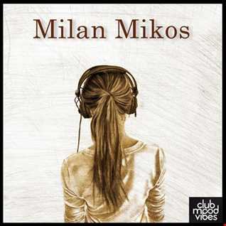 Dj Milan Mikos - Follow the vibes