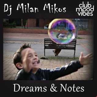 Dj Milan Mikos - Dreams & Notes