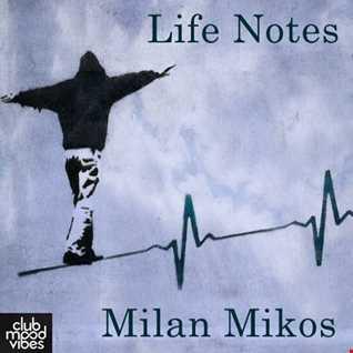 Dj Milan Mikos - Life Notes