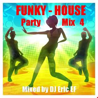 Funky House  -  Party Mix  4