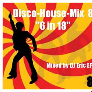 Disco House Mix - Part 8 -  (6  in 18)