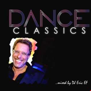 DANCE CLASSICS  --  Live Mix by DJ Eric EF