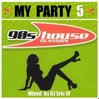 MY PARTY 5  - 90`s Club House