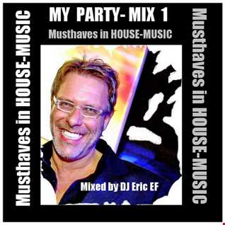 """My Party 1"" -   Musthaves in House-Music"