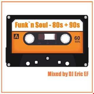 Funk n Soul - 80s & 90s  -  Mix