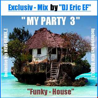 MY PARTY 3   -  Funky House