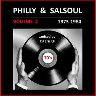 PHILLY & SALSOUL - Volume 2 -- (1973-1984)